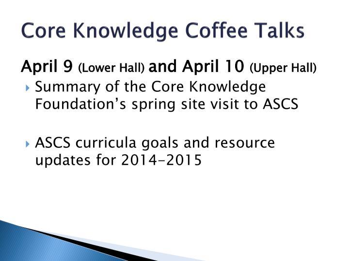 Core Knowledge Coffee Talks