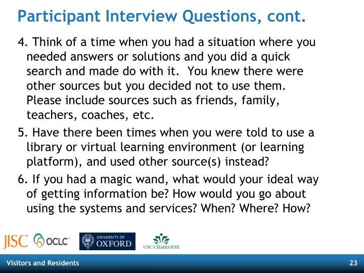 Participant Interview Questions, cont.