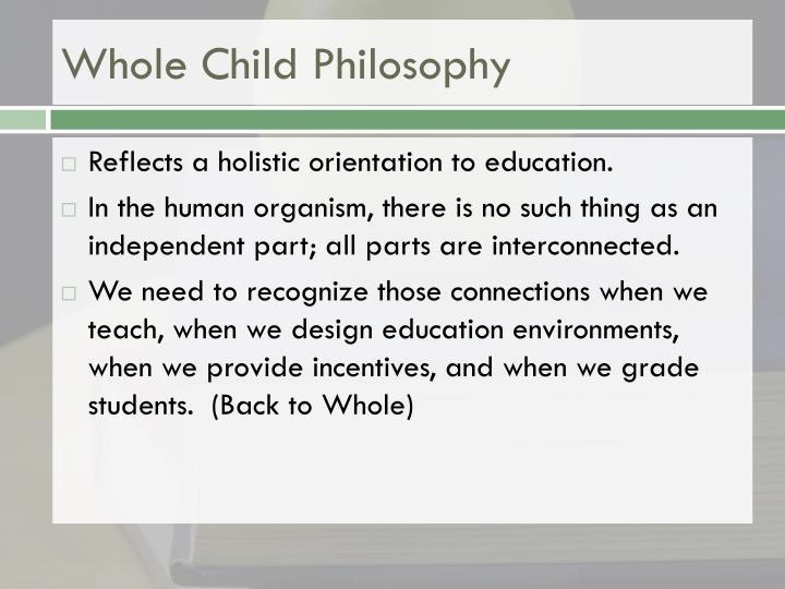 Whole Child Philosophy