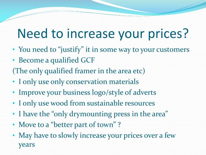 Need to increase your prices?
