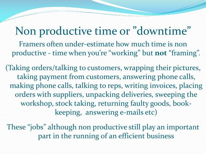 """Non productive time or """"downtime"""""""