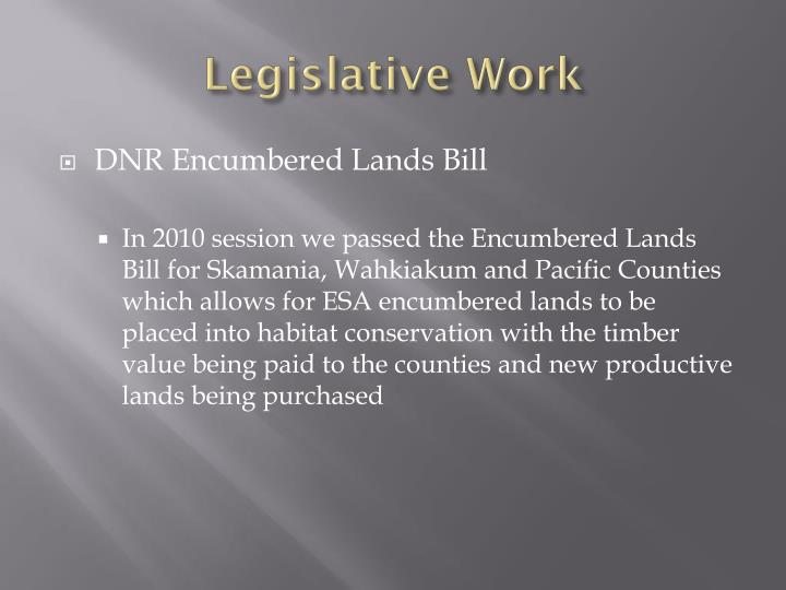 Legislative Work