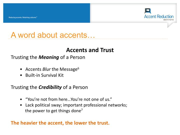 A word about accents…