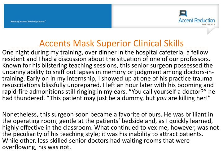 Accents Mask Superior Clinical Skills