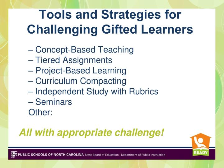 Tools and Strategies for Challenging Gifted Learners