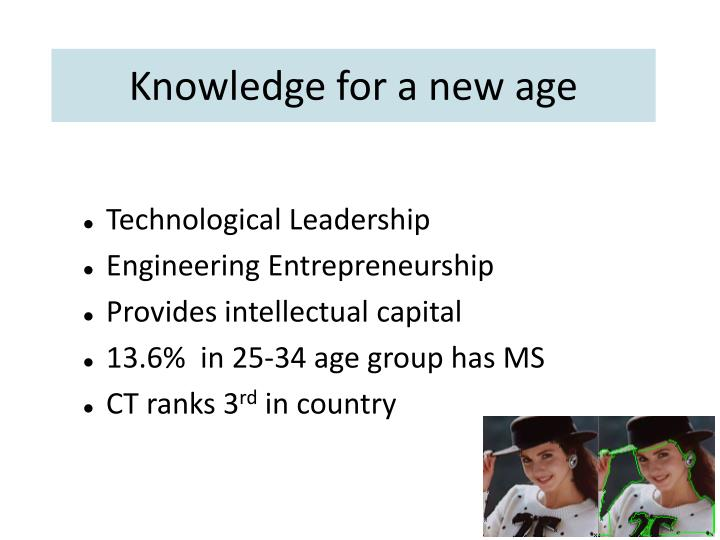 Knowledge for a new age