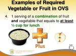 examples of required vegetable or fruit in ovs2