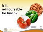 is it reimbursable for lunch