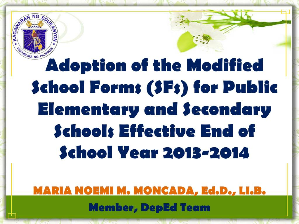 PPT - Adoption of the Modified School Forms (SFs) for Public