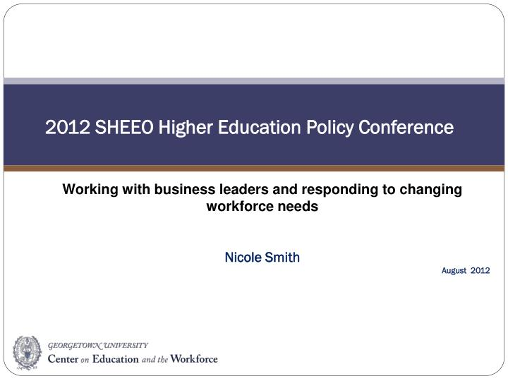 2012 SHEEO Higher Education Policy Conference