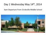 day 1 w ednesday may 14 th 2014
