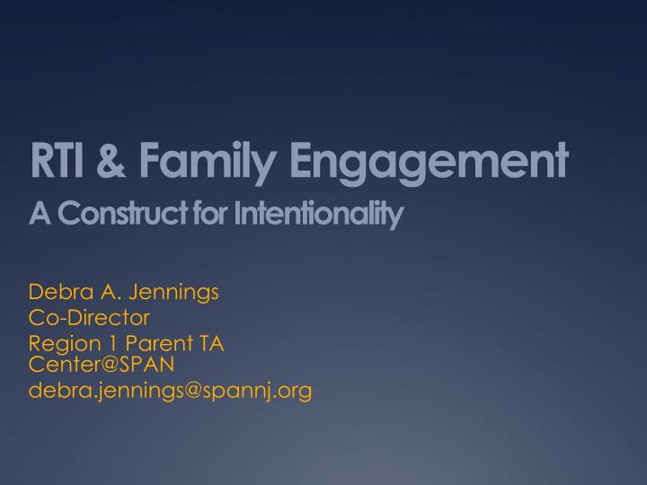 rti family engagement a construct for intentionality n.