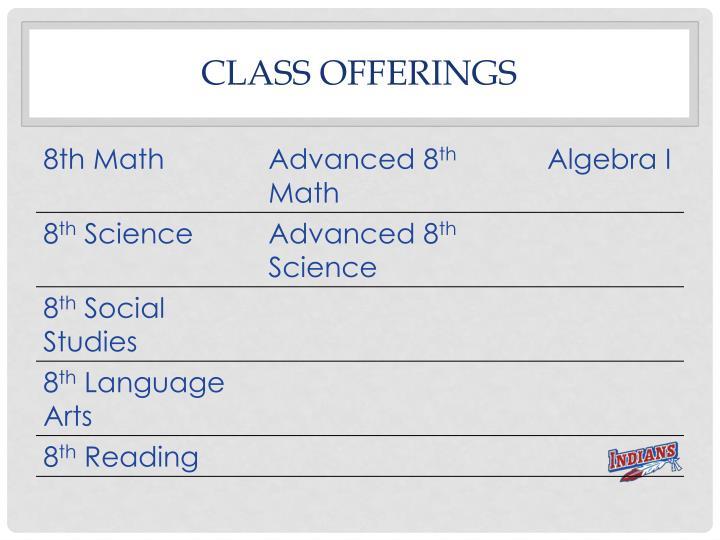 Class offerings