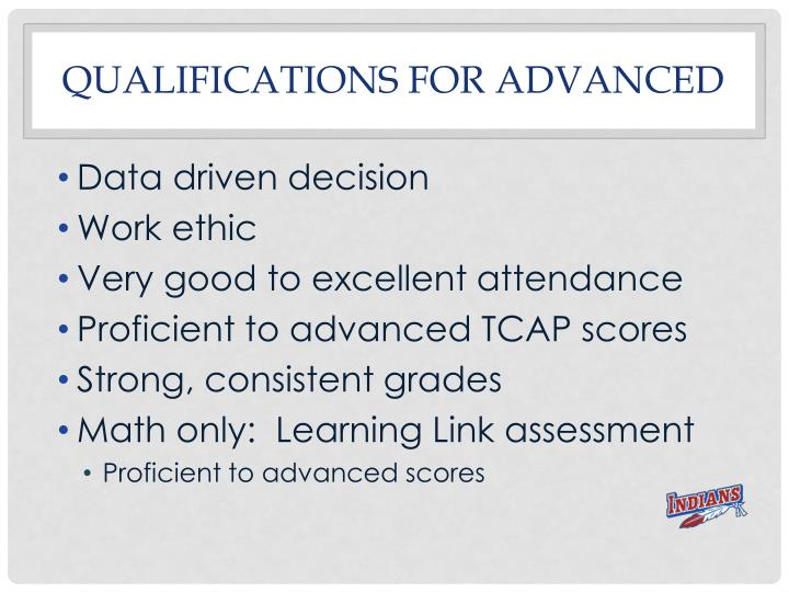 Qualifications for advanced