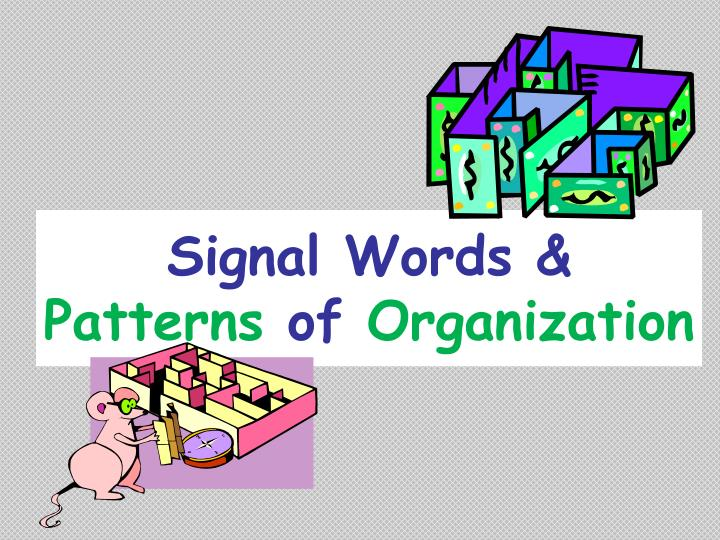 signal words patterns of organization n.