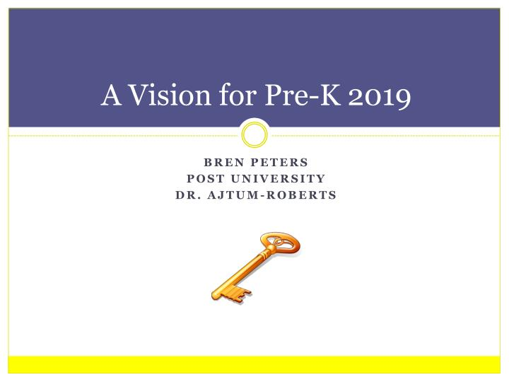 a vision for pre k 2019 n.