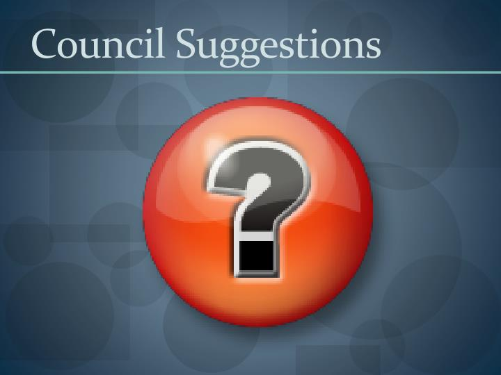 Council Suggestions