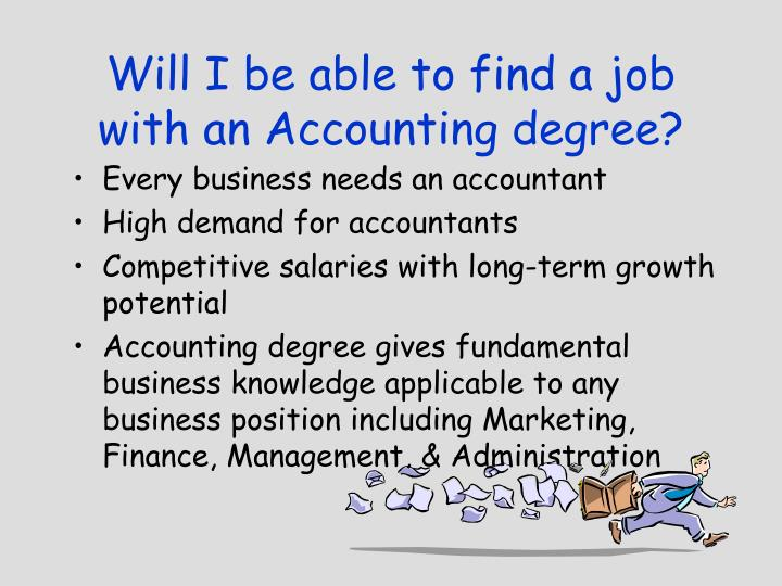 Will I be able to find a job with an Accounting degree?