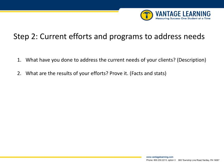 Step 2: Current efforts and programs to address needs