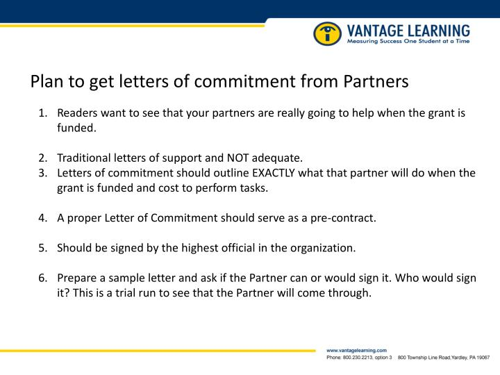 Plan to get letters of commitment from Partners