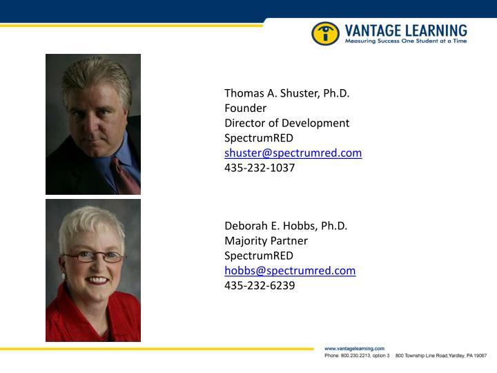 Thomas A. Shuster, Ph.D.