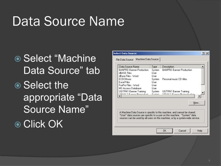 Data Source Name