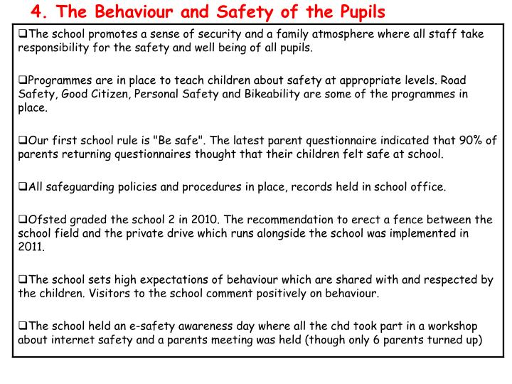 4. The Behaviour and Safety of the Pupils
