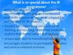 what is so special about the ib programme