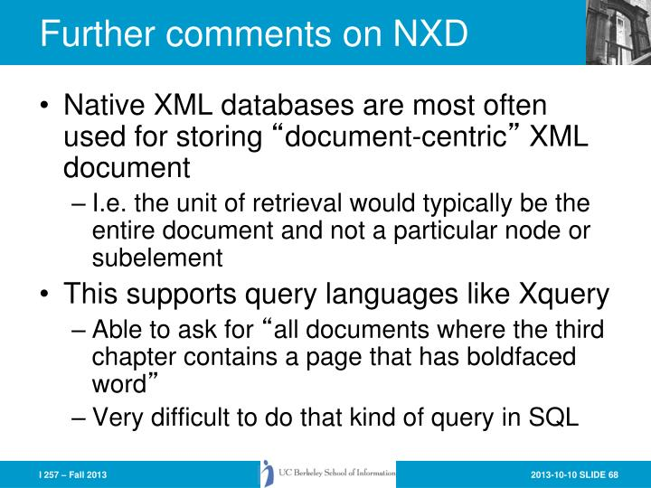 Further comments on NXD