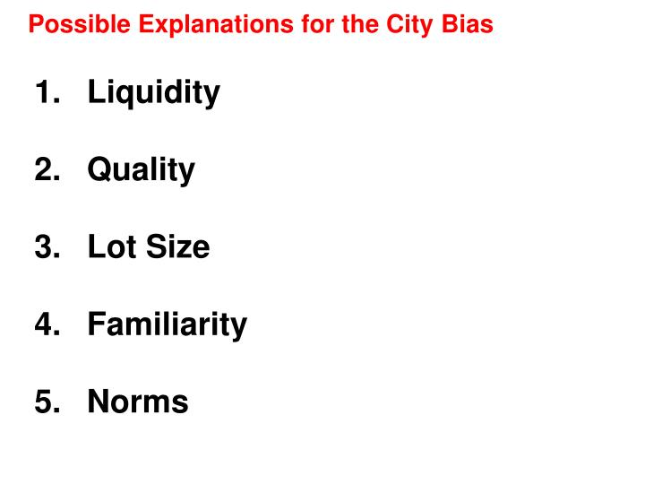 Possible Explanations for the City