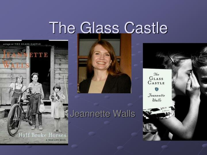 the glass castle personal essay The glass castle this essay the glass castle and other 64,000+ term papers, college essay examples and free essays are available now on reviewessayscom autor: review • february 13, 2011 • essay • 1,136 words (5 pages) • 1,377 views.