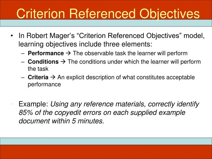 Criterion Referenced Objectives