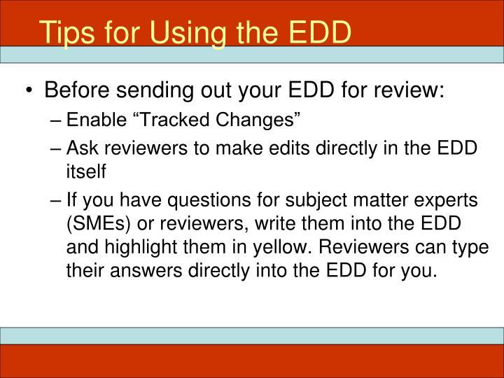 Tips for Using the EDD