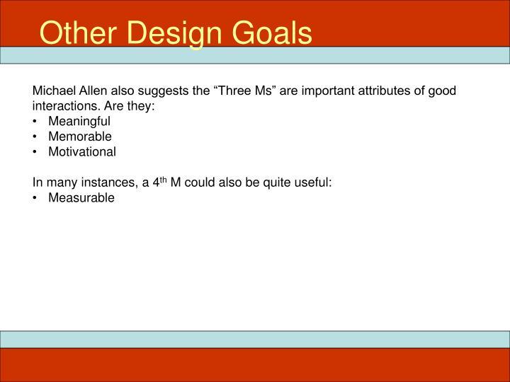 Other Design Goals