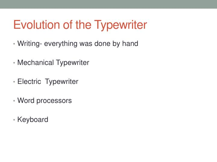 Evolution of the Typewriter