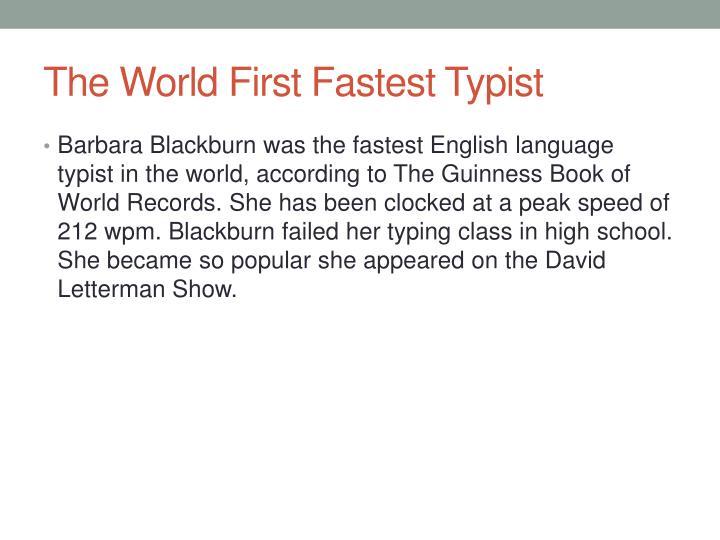 The World First Fastest Typist