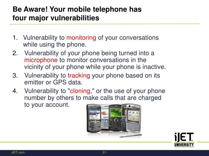 Be Aware! Your mobile telephone has four major vulnerabilities