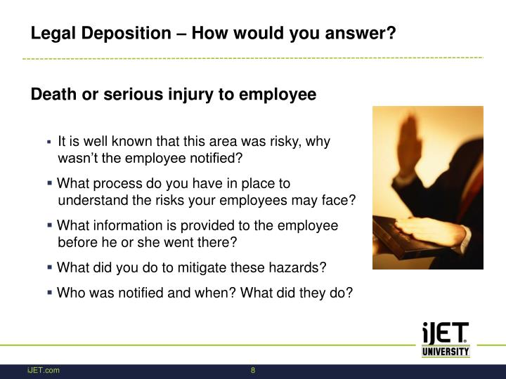 Legal Deposition – How would you answer?