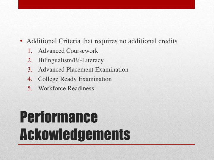 Additional Criteria that requires no additional credits