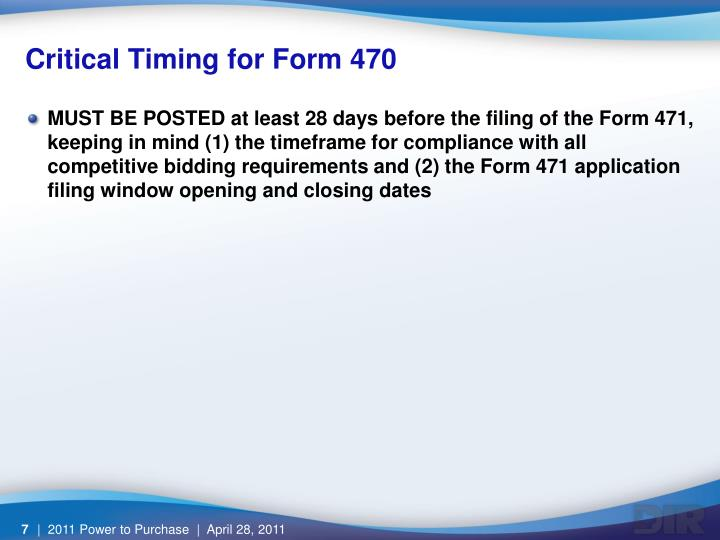 Critical Timing for Form 470