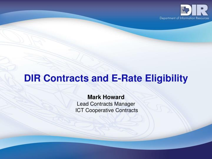 Dir contracts and e rate eligibility