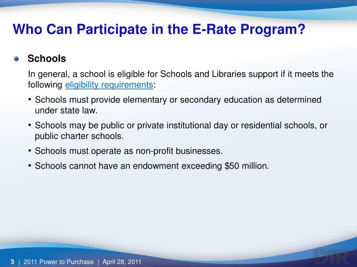 Who can participate in the e rate program