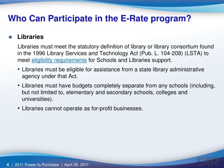 Who Can Participate in the E-Rate program?