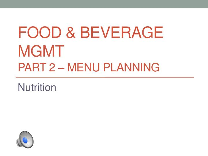 food beverage mgmt part 2 menu planning n.