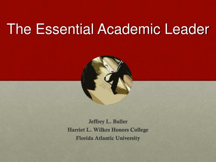 the essential academic leader n.