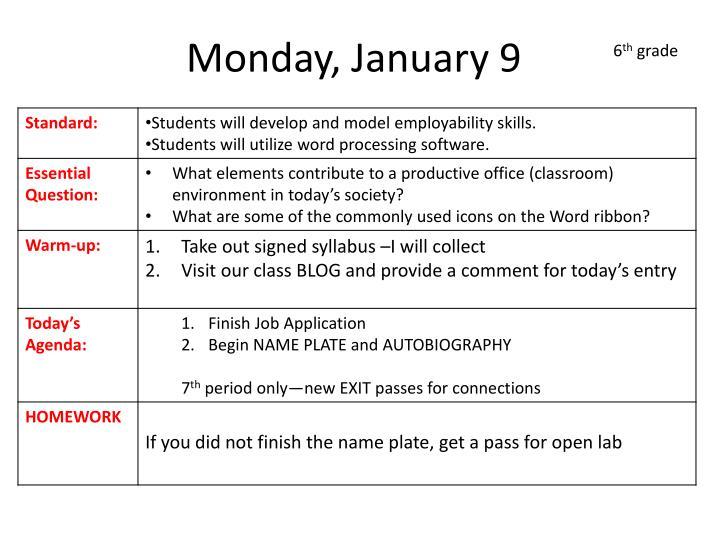 Monday, January 9