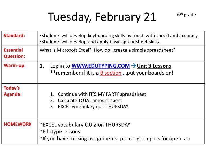 Tuesday, February 21