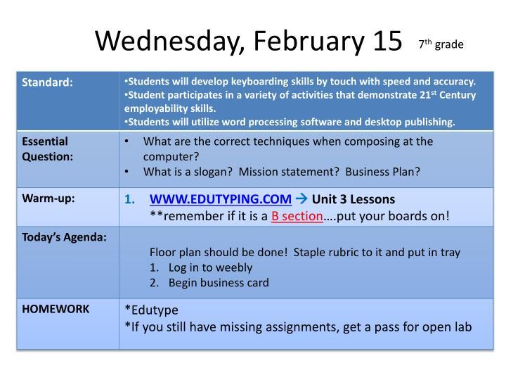 Wednesday, February 15