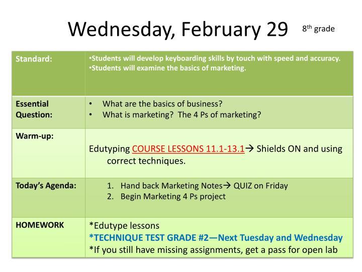 Wednesday, February 29