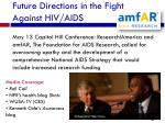 future directions in the fight against hiv aids